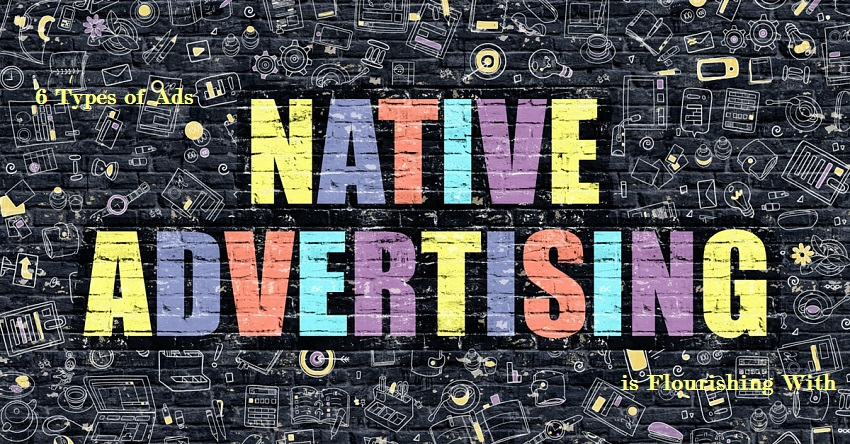 6-types-ads-native-advertising-flourishing