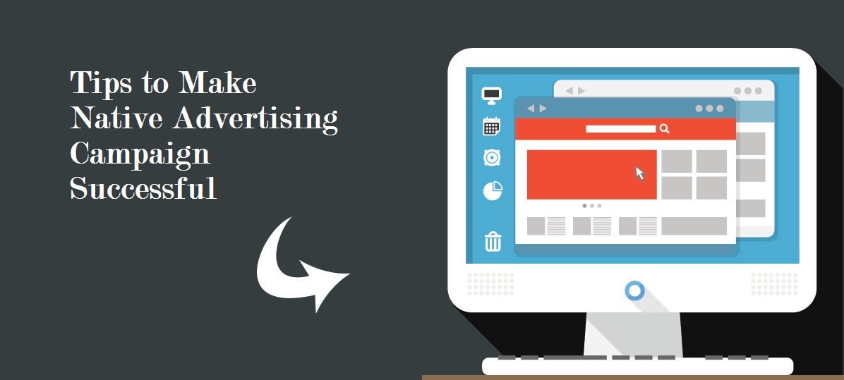 5-important-tips-make-native-advertising-campaign-successful